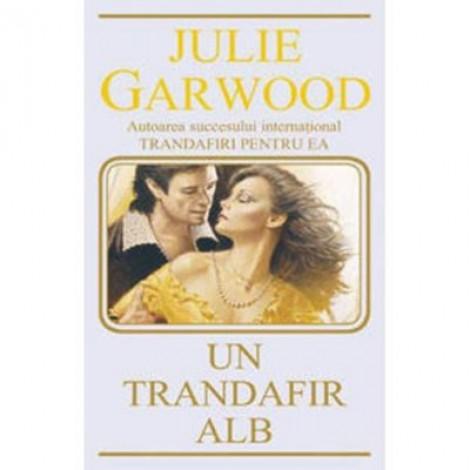 Un trandafir alb - Julie Garwood