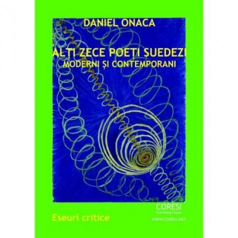 Alti zece poeti suedezi moderni si contemporani - Daniel Onaca