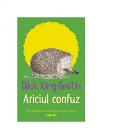 Ariciul confuz - Dick King Smith