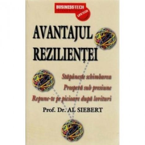 Avantajul rezilientei - Al Siebert