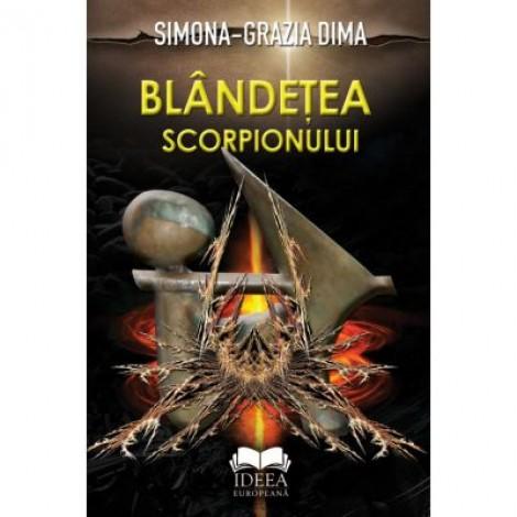 Blandetea scorpionului - Simona-Grazia Dima