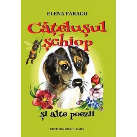 Catelusul schiop si alte poezii - Elena Farago