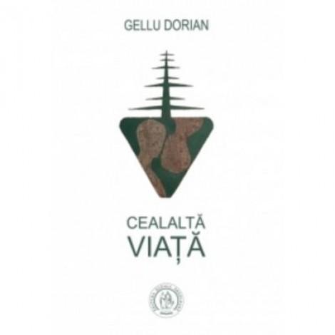 Cealalta viata - Gellu Dorian