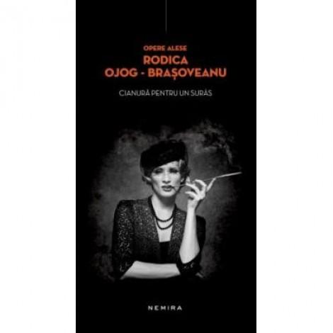 Cianura pentru un suras (hardcover) - Rodica Ojog-Brasoveanu