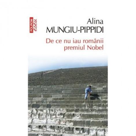 De ce nu iau romanii premiul Nobel - Alina Mungiu Pippidi
