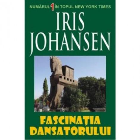 Fascinatia Dansatorului - Iris Johansen