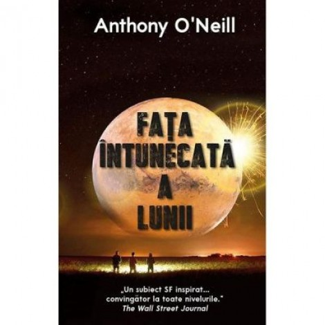 Fata intunecata a Lunii - Anthony O'Neill