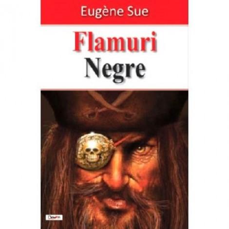 Flamuri negre - Eugene Sue