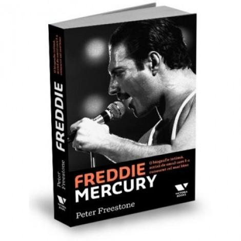 Victoria Books: Freddie Mercury. O biografie intima, scrisa de omul care l-a cunoscut cel mai bine - Peter Freestone