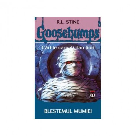 Goosebumps. Blestemul mumiei - RL Stine
