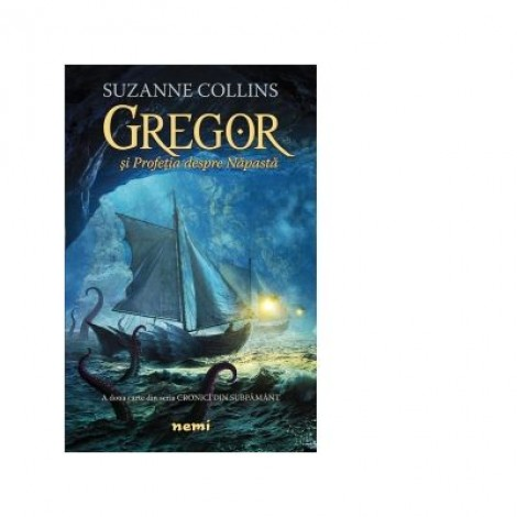 Gregor si Profetia despre Napasta (Seria Cronici din subpamant, partea a II-a) - Suzanne Collins