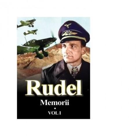 Hans Rudel. Memorii. Volumul I
