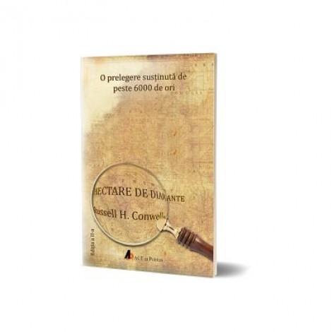 Hectare de diamante. Editia a II-a - Russell H. Conwell