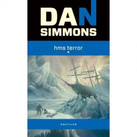HMS Terror - Dan Simmons