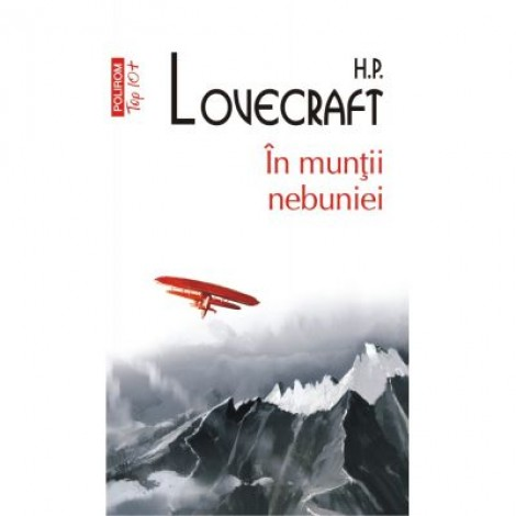 In muntii nebuniei. Editie de buzunar - H. P. Lovecraft
