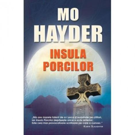Insula porcilor - Mo Hayder