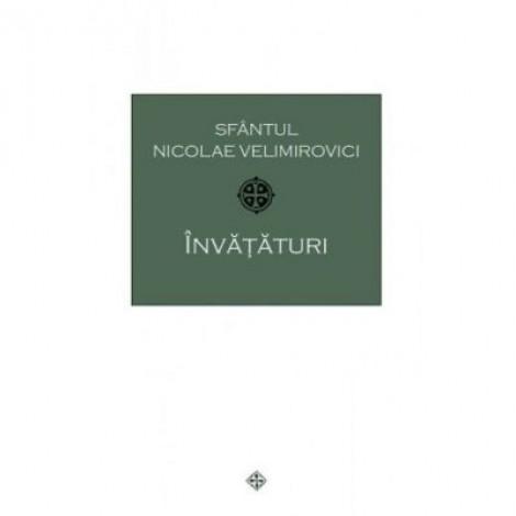 Invataturi - Sfantul Nicolae Velimirovici