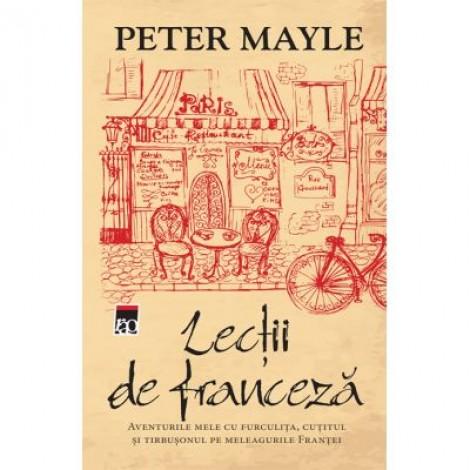 Lectii de franceza - Peter Mayle