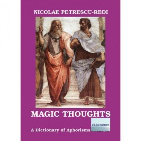 Magic Thoughts - Nicolae Petrescu-Redi
