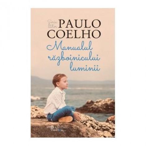 Manualul Razboinicului Luminii - Paulo Coelho