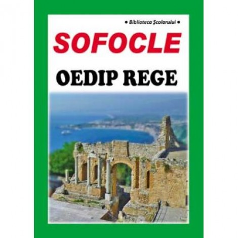 Oedip rege - Sofocle