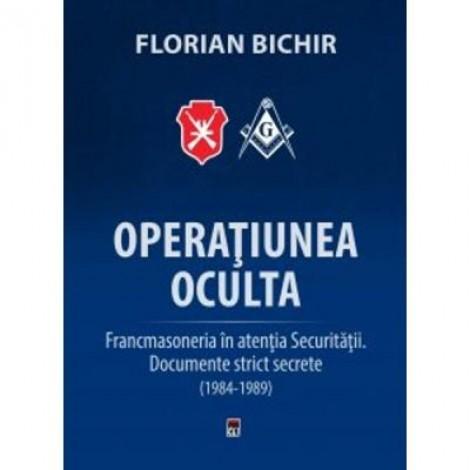 Operatiunea Oculta - Florian Bichir