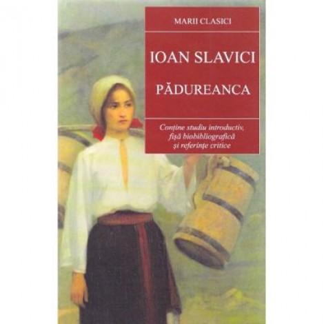 Padureanca - Ioan Slavici