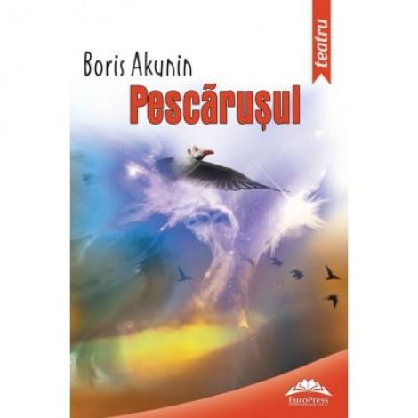 Pescarusul - Boris Akunin