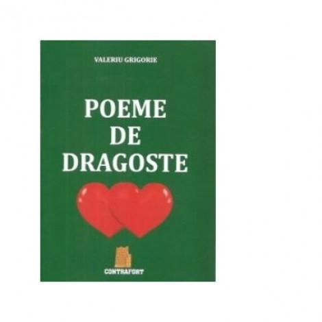 Poeme de dragoste - Valeriu Grigorie