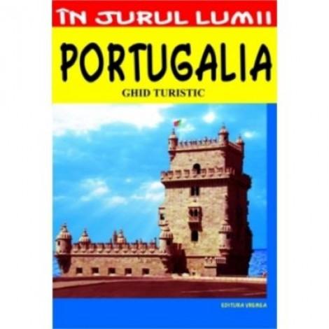 Portugalia – ghid turistic - Mircea Cruceanu, Claudiu Viorel Savulescu