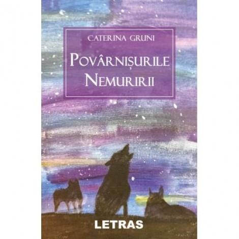 Povarnisurile nemuririi (eBook PDF) - Caterina Gruni