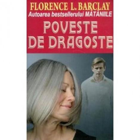 Poveste de dragoste - Florence Barclay