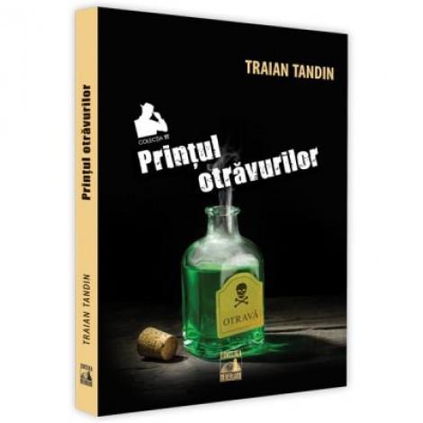 Printul otravurilor - Traian Tandin