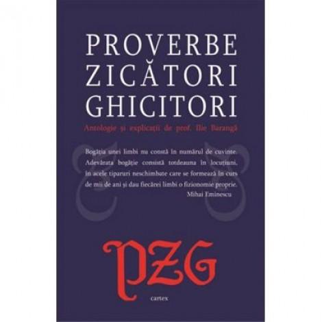 Proverbe. Zicatori. Ghicitori - Ilie Baranga