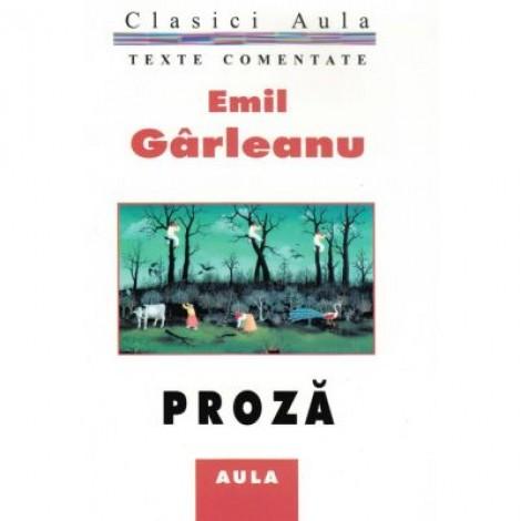 Proza (texte comentate) - Emil Garleanu