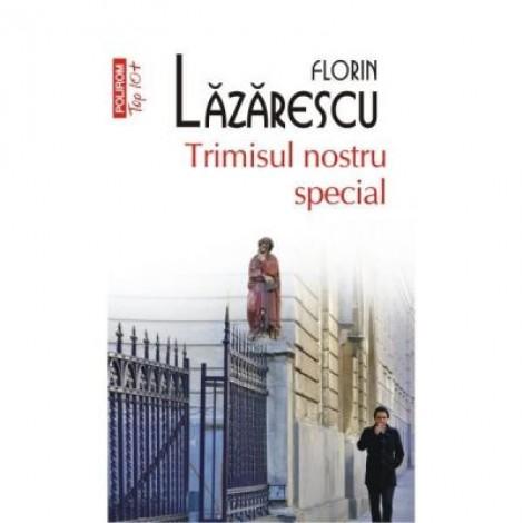 Trimisul nostru special - Florin Lazarescu