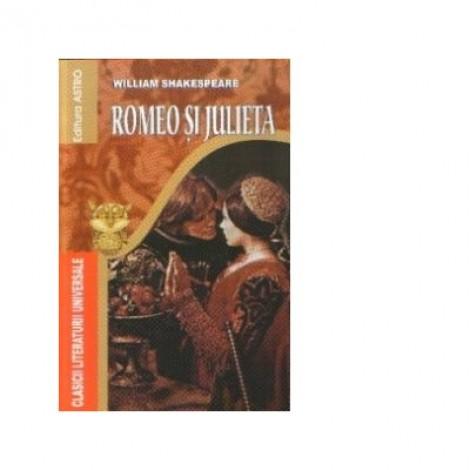 Romeo si Julieta - William Shakespeare