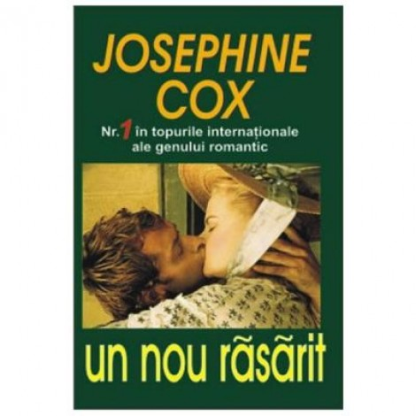 Un nou rasarit - Josephine Cox