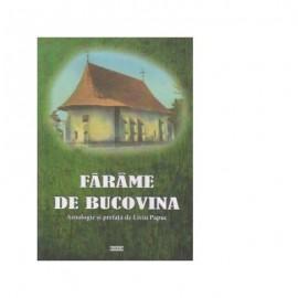 Farame de Bucovina - Liviu Papuc
