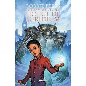 William Wenton si Hotul de Luridium - Bobbie Peers