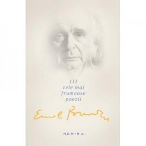 111 cele mai frumoase poezii (Emil Brumaru)