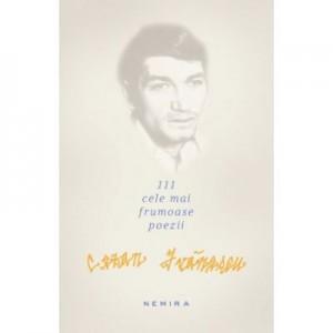 111 cele mai frumoase poezii (Cezar Ivanescu)