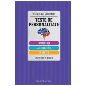 Teste de personalitate: Inteligenta, sociabilitate, caracter - Salvatore V. Didato