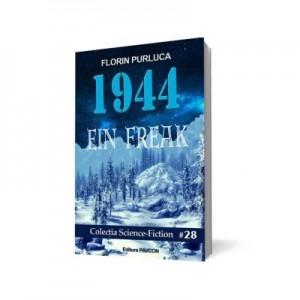 1944 - Ein Freak - Florin Purluca