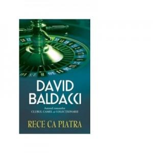 Rece ca piatra - David Baldacci