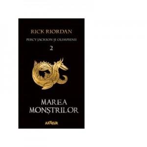 Percy Jackson si Olimpienii. Vol II - Marea Monstrilor (Rick Riordan), editie brosata