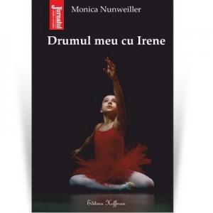 357 Drumul meu cu Irene - Monica Nunweiller