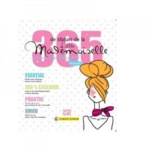 365 de sfaturi de la Little Mademoiselle sau cum sa fii o fata perfecta - Jean-François Patarin