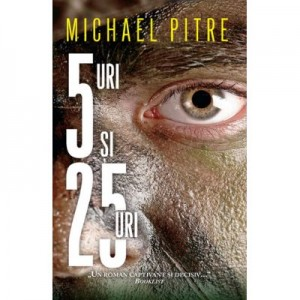 5-uri si 25-uri - Michael Pitre