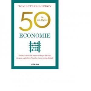 50 de clasici. Economie - Tom Butler Bowdon